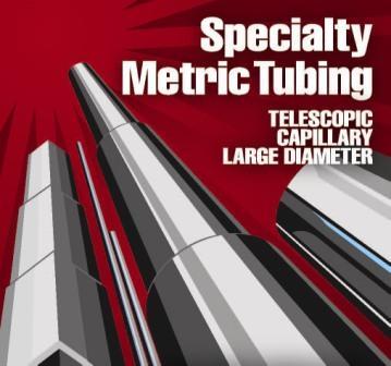 Specialty Metric Tubing